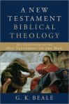 Beale: A New Testament Biblical Theology