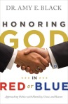 Honoring God in Red or Blue